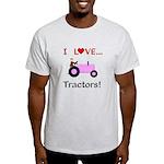 I Love Pink Tractors Light T-Shirt