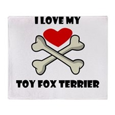 I Love My Toy Fox Terrier Throw Blanket