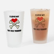 I Love My Toy Fox Terrier Drinking Glass