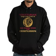Vegetarian Old Indian Word for Compassion Hoodie