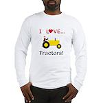 I Love Yellow Tractors Long Sleeve T-Shirt