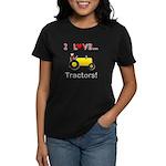 I Love Yellow Tractors Women's Dark T-Shirt