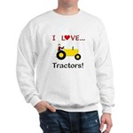 I Love Yellow Tractors Sweatshirt