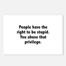You Abuse That Privilege Postcards (Package of 8)