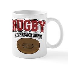 Rugby Never Back Down Mug