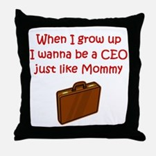 I Wanna Be A CEO Throw Pillow