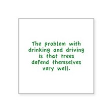 """Drinking And Driving Square Sticker 3"""" x 3"""""""