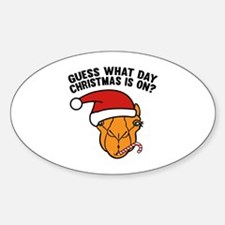 Guess What Day Christmas Is On? Decal