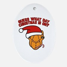 Guess What Day Christmas Is On? Ornament (Oval)