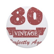 80th Birthday Vintage Round Ornament