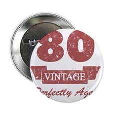 "80th Birthday Vintage 2.25"" Button"