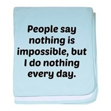 Nothing Is Impossible baby blanket