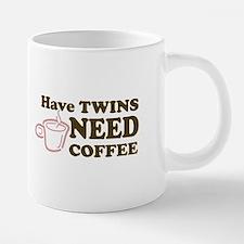 Have Twins-Need Coffee (Pink) - Mugs