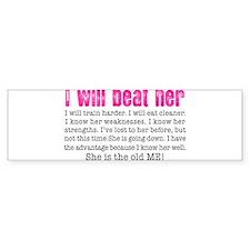 I Will Beat Her Bumper Bumper Sticker