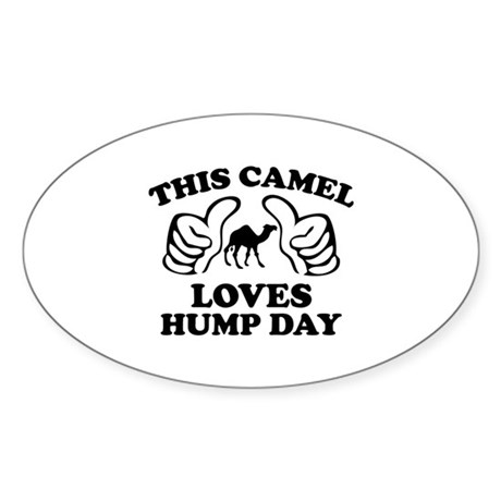 This Camel Loves Hump Day Sticker (Oval)
