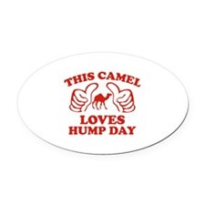This Camel Loves Hump Day Oval Car Magnet