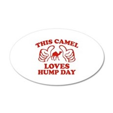 This Camel Loves Hump Day 22x14 Oval Wall Peel