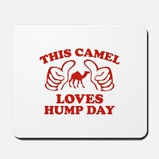 This Camel Loves Hump Day Mousepad