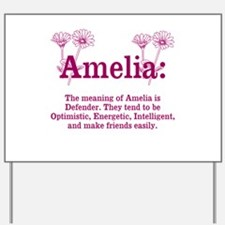 The Meaning of Amelia Yard Sign