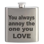 You always annoy the one you LOVE Flask