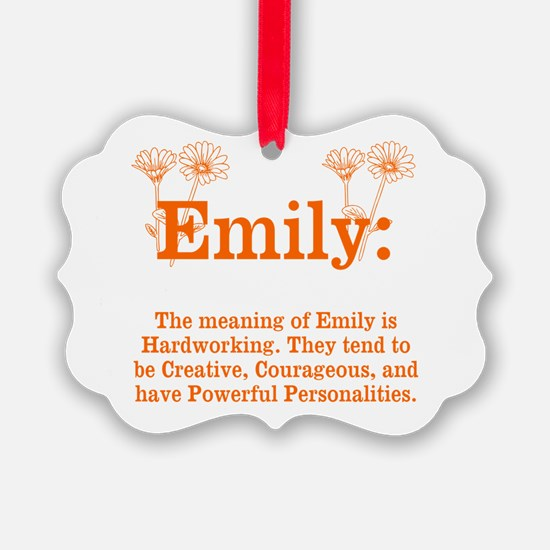 The Meaning Of Emily Ornament