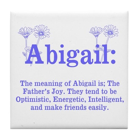 The Meaning of Abigail Tile Coaster by ItsallintheName