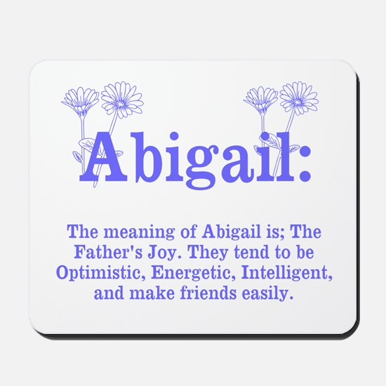 The Meaning of Abigail Mousepad