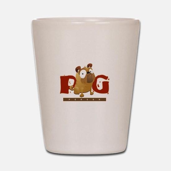 Pug Person Shot Glass