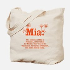 The Meaning of Mia Tote Bag