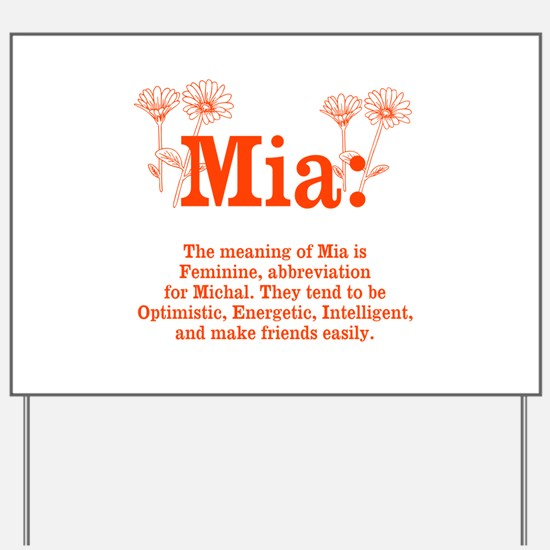 The Meaning of Mia Yard Sign