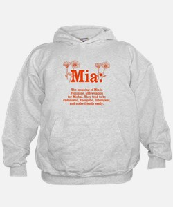 The Meaning of Mia Hoodie