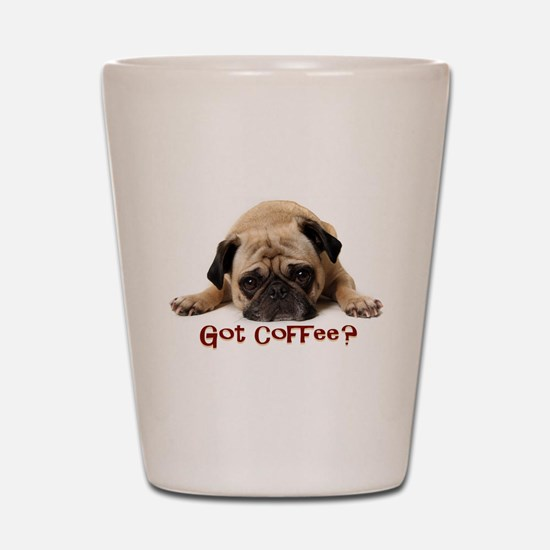 Got Coffee? Shot Glass