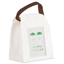 you jump, i jump Canvas Lunch Bag