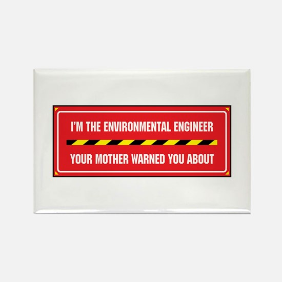 I'm the Environmental Engineer Rectangle Magnet