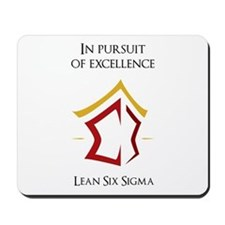 In pursuit of excellence Lean Six Sigma Mousepad