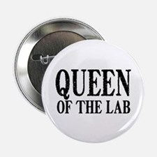 """Queen of the Lab 2.25"""" Button"""