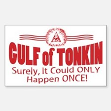 Tonkin Only Once Rectangle Decal