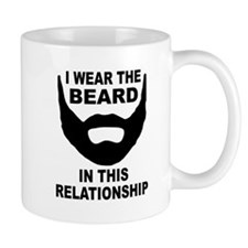 I Wear The Beard Mug