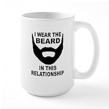 I Wear The Beard Mug