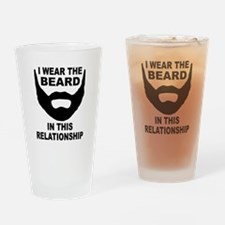 I Wear The Beard Drinking Glass