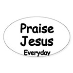 Praise Jesus Everyday Sticker