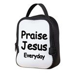 Praise Jesus Everyday Neoprene Lunch Bag