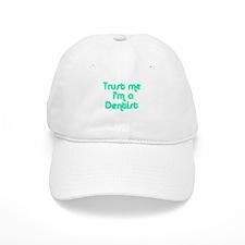 TRUST ME I'M A DENTIST Baseball Cap