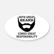Beard Responsibility Oval Car Magnet