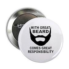 "Beard Responsibility 2.25"" Button"