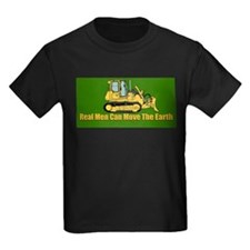 Real Men Can Move The Earth T-Shirt