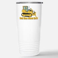 Real Men Move Earth Travel Mug