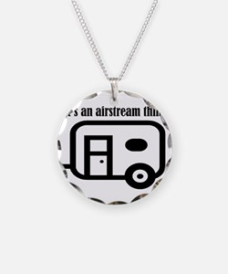 ITS AN AIRSTREAM THING Necklace