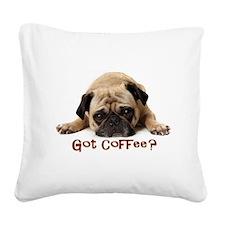 Got Coffee? Square Canvas Pillow
