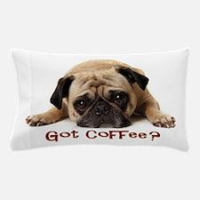 Got Coffee? Pillow Case